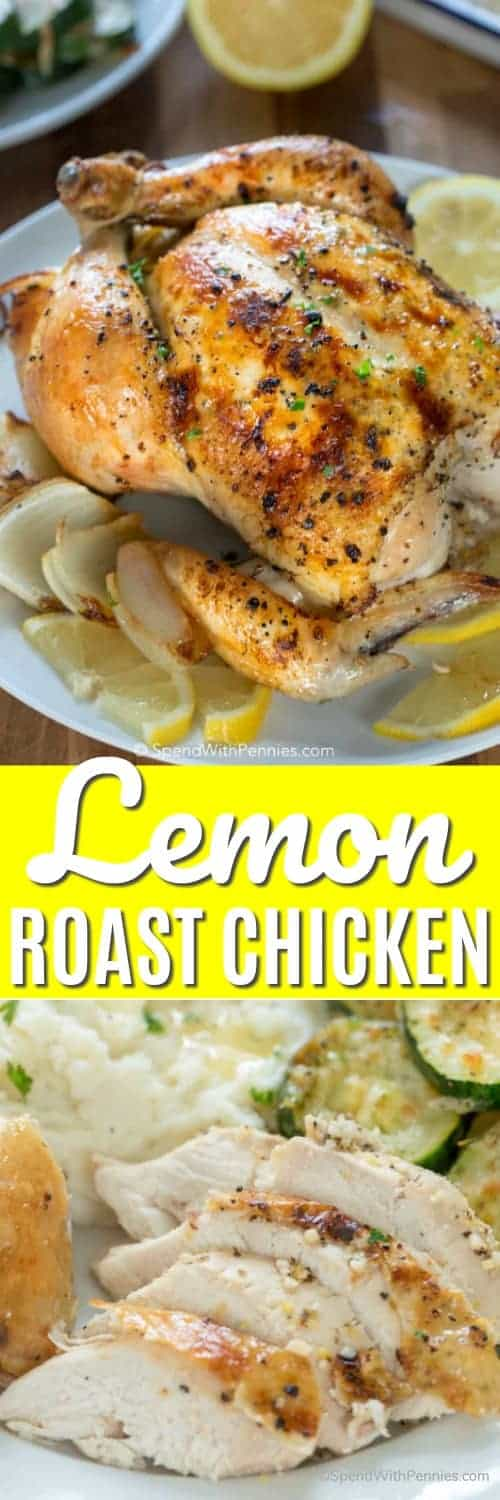This Lemon Roast Chicken recipe is easy to make and comes out perfectly every time! Tender juicy chicken with hints of lemon is perfectly seasoned and oven roasted to perfection. #spendwithpennies #wholechickenrecipe #easyrecipe #easydinner #bestchickenrecipe #lemonrecipe #simplechickenrecipe