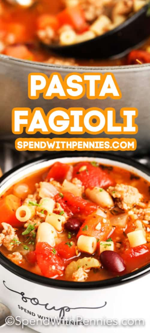 pasta fagioli in a bowl with writing