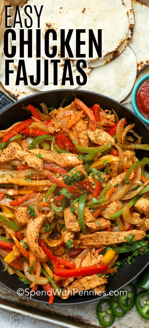 Easy Chicken Fajitas in a skillet with tortillas on the side.