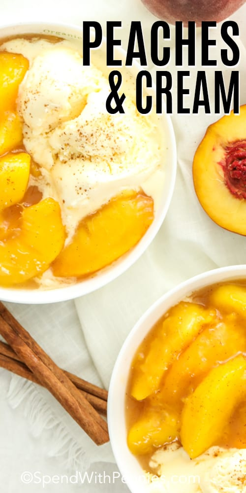 Peaches and Cream in two white dishes, with cinnamon sticks and peaches in the background