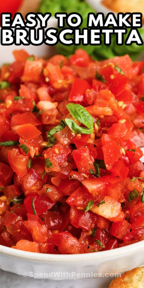 close up of Bruschetta in a white bowl with a title