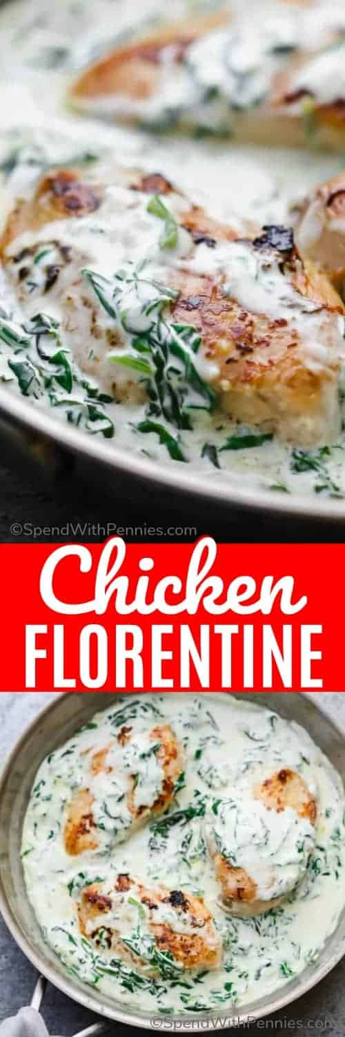 Creamy Chicken Florentine with a title