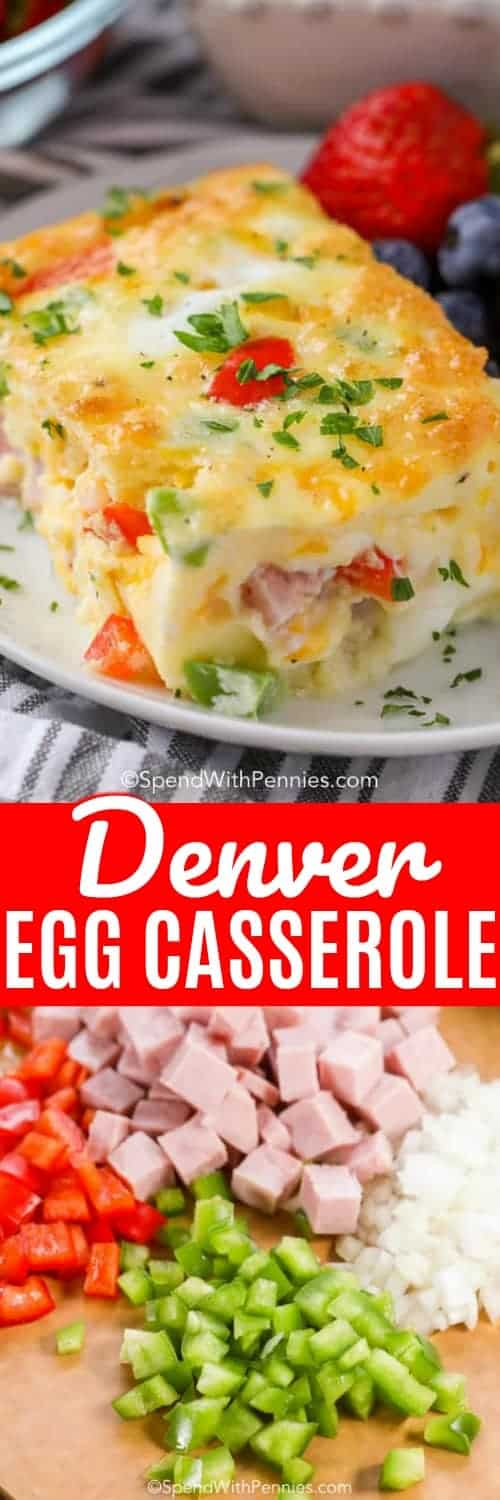 This Denver egg casserole is easy to make with ham, peppers and onions baked in a fluffy egg mixture! #spendwithpennies #breakfastcasserole #denveromelet #bakedeggs #eggrecipe #breakfastrecipe