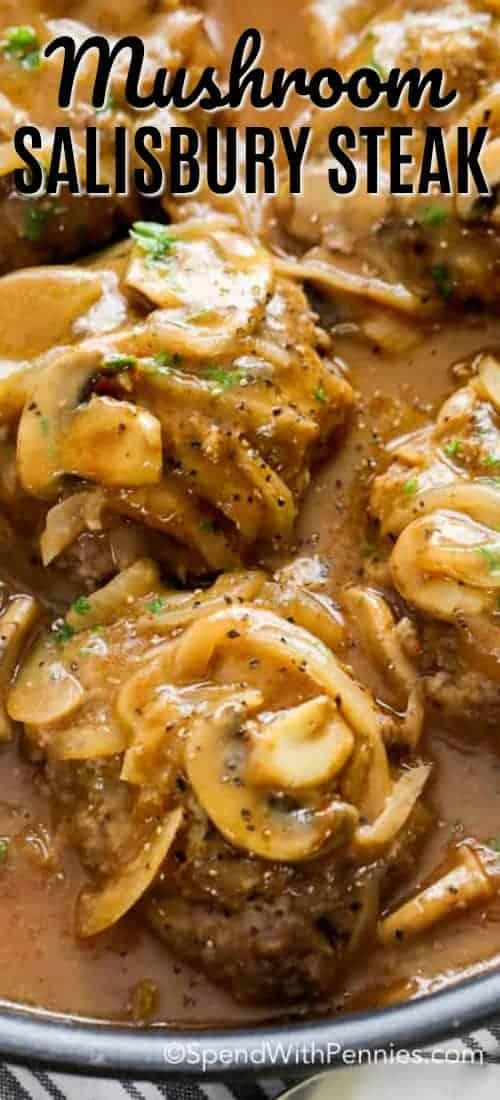 Salisbury Steak is one of our favorite comfort foods! Tender beef patties smothered in a rich onion and mushroom gravy, this one-pan Salisbury steak dish is super easy to make and loaded with flavor! #spendwithpennies #easyrecipe #salisburysteak #weeknightmeal #quickdinner #groundbeef #withgravy #onepan #simpledinner #comfortfood