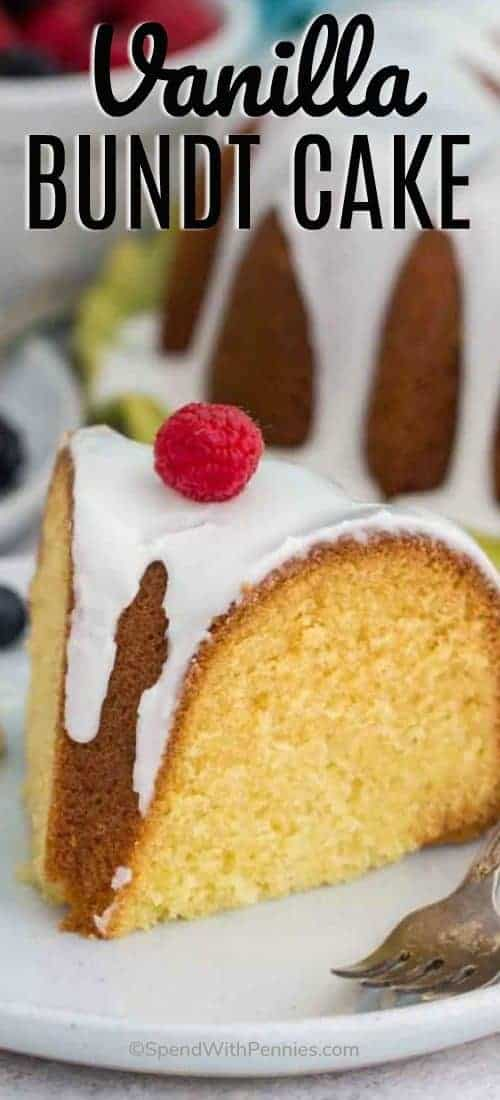 Slice of Vanilla Bundt Cake with a title