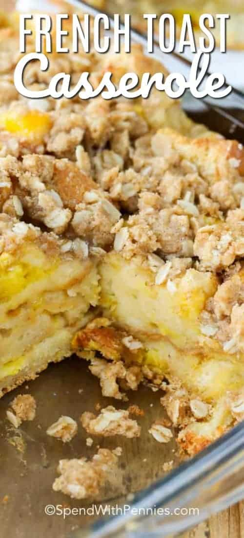 French Toast Casserole is one of our go to dishes during the autumn and winter months! This easy warming casserole combines all the classic flavors of light and fluffy french toast with the ease of a make ahead breakfast casserole! #spendwithpennies #frenchtoast #easyrecipe #makeahead #breakfastcasserole #withtopping #easybreakfast #easybrunch