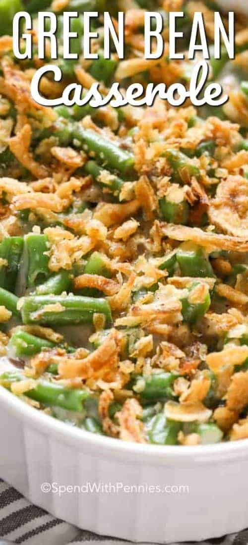 Green Bean Casserole in white baking dish with a title