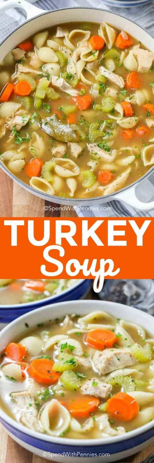 two pictures of turkey soup and text