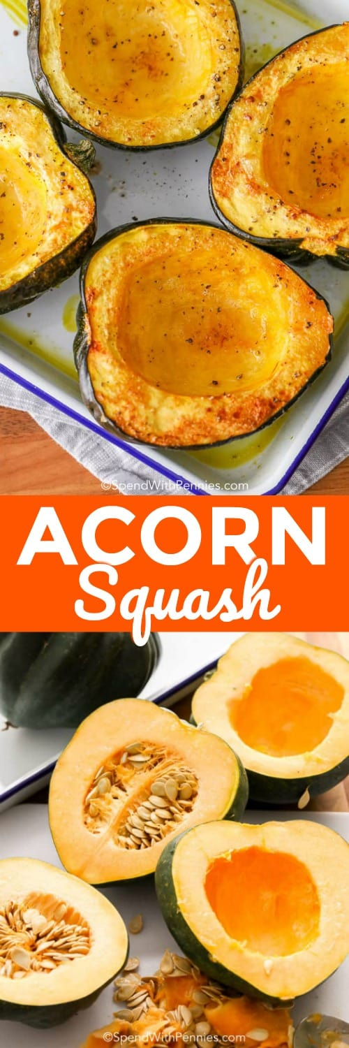 Raw Acorn Squash on a cutting board and cooked Acorn Squash in a dish with a title
