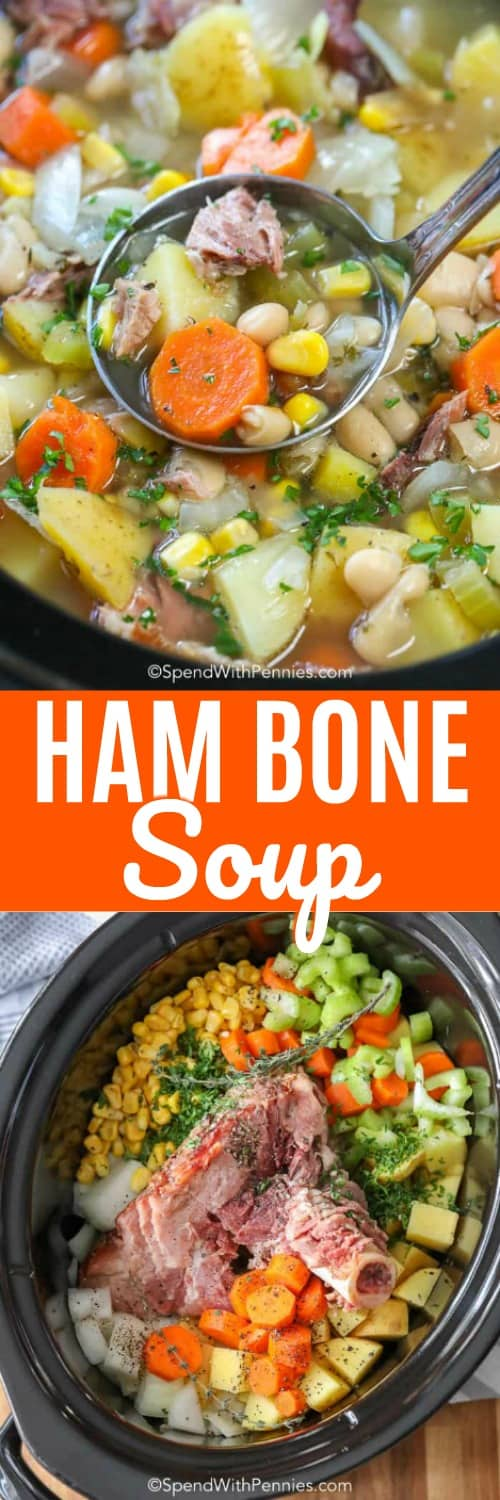Ham Bone Soup ingredients in a crock pot and in a ladle with writing