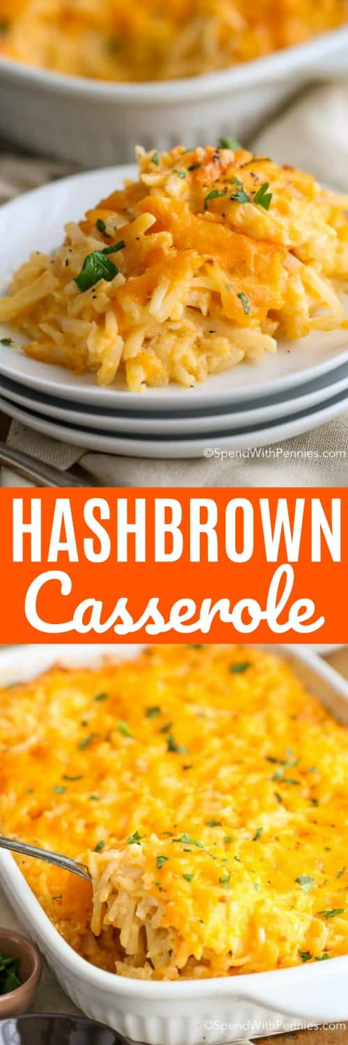 top image - a serving of hashbrown casserole. Bottom image - hadhbrown casserole being served.