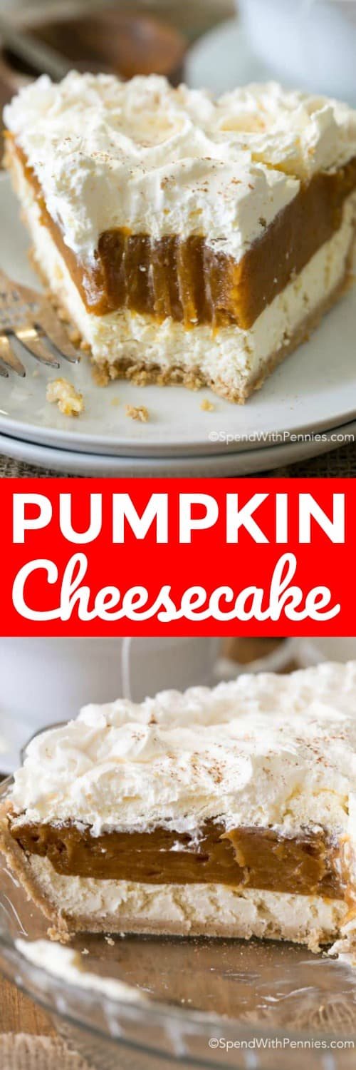 No Bake Pumpkin Cheesecake in a pie dish and on a plate with writing