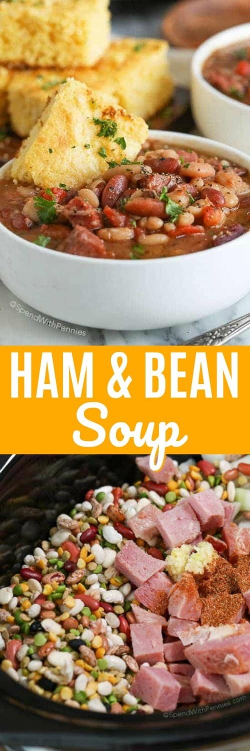 Crock Pot Ham and Bean Soup in a crock pot and in a bowl with writing