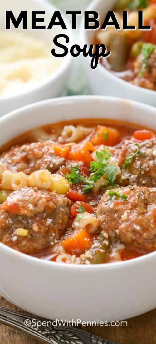 Meatball Soup in a white bowl with writing