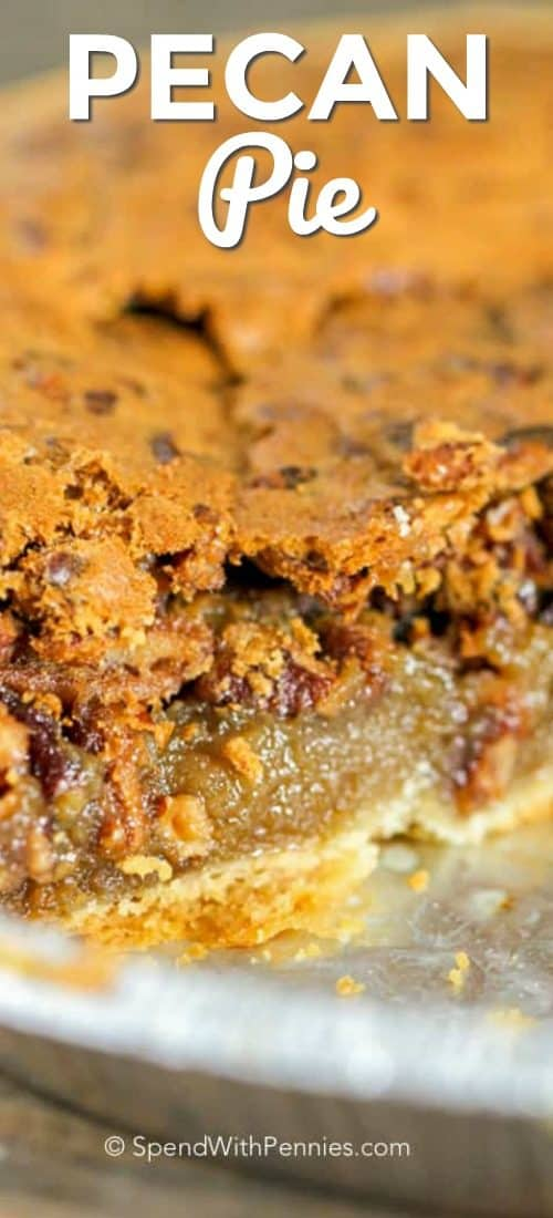 Pecan pie in a dish with writing