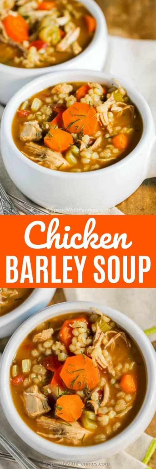 Chicken Barley Soup with writing