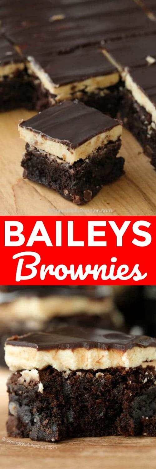 Rich fudgy Baileys Brownies have a fluffy buttery Baileys Irish Cream frosting and are topped with a rich boozy Baileys chocolate ganache. #spendwithpennies #baileys #brownies #dessert #baileysbrownies #easyrecipe #easydessert #bestbrownie #brownierecipe
