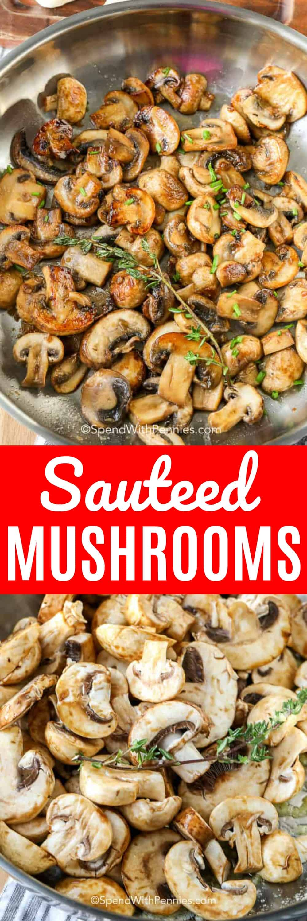 Sauteed Mushrooms add rich deep flavor to steak dinners and are delicious alongside chicken dishes. These fried mushrooms with garlic make the perfect quick side dish and are a great.addition to soups, stews and even cooked rice! #spendwithpennies #sidedish #mushrooms #friedmushrooms #sauteedmushrooms #easymushroomrecipe