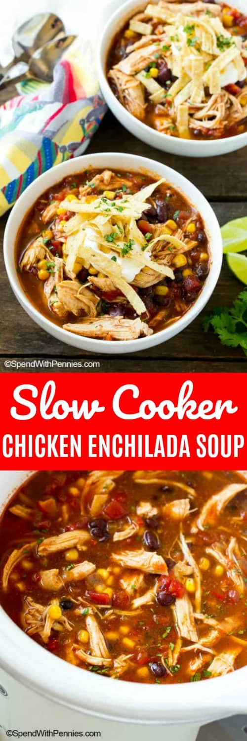 This slow cooker chicken enchilada soup is loaded with beans and veggies and is topped off with your favorite Mexican fixings. The perfect meal for a busy weeknight! #spendwithpennies #slowcooker #chickenenchilada #easyrecipe #easysoup #dinner #lunch #chickensoup #souprecipe