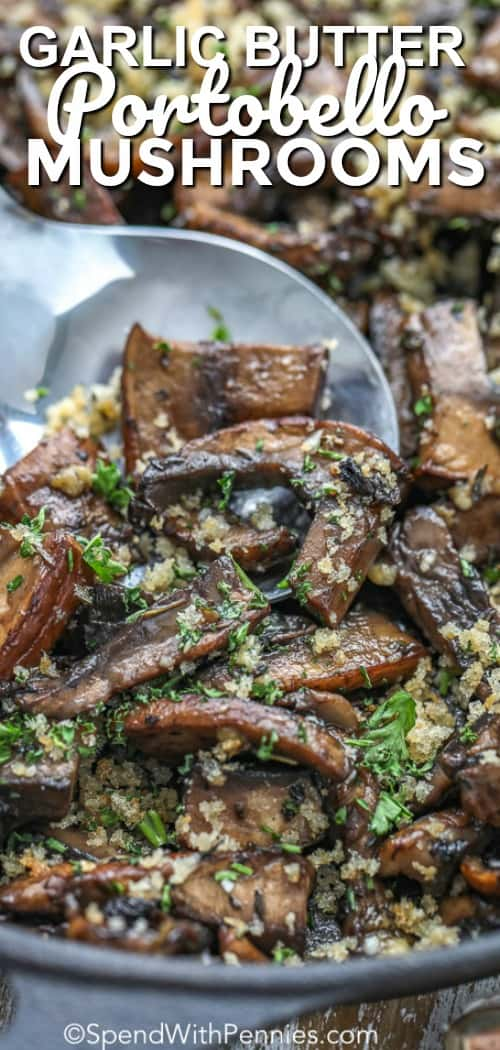 Garlic Butter Portobello Mushrooms and a spoon with a title