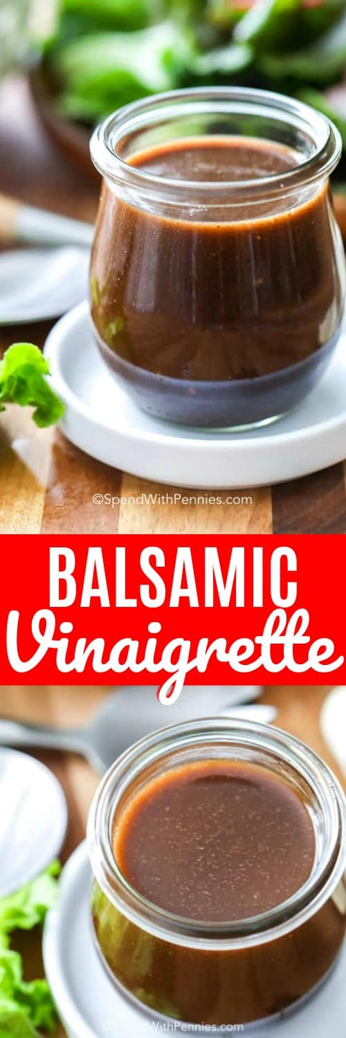 We love adding this homemade balsamic vinaigrette to salads, chicken, or dipping bread in it. It's a great balsamic dressing recipe and super easy!#spendwithpennies #balsamic #vinaigrette #balsamicvinaigtrette #balsamicdressing #saladdressing #balsamicvinegar