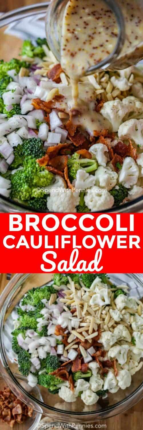 Broccoli cauliflower salad in a clear bowl with the dressing being poured over. The bottom photo shows a top view of the salad assembled in a clear bowl.