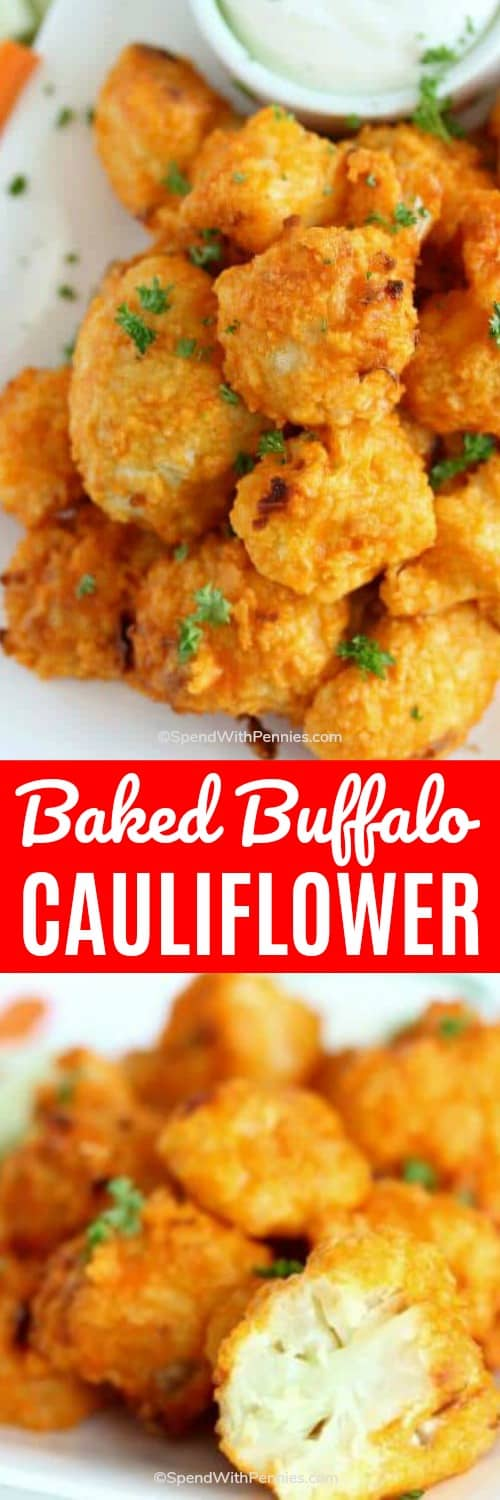 Oven Baked Buffalo Cauliflower and cut open shown with a title