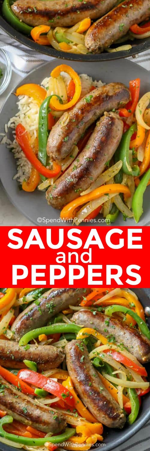 Sausage and Peppers in a pan and served on a plate shown with a title