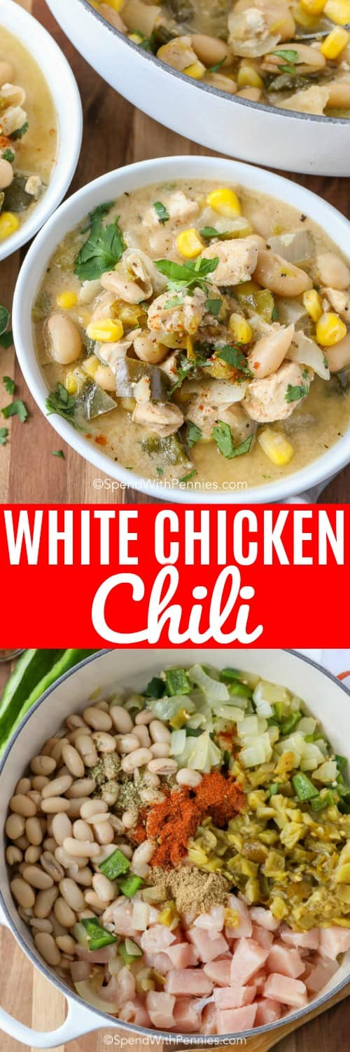White Chicken Chili ingredients in a pot and served in a bowl shown with a title