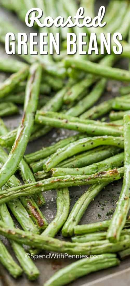 Oven roasted green beans are a side dish recipe that everyone loves. These easy green beans are so easy to prepare, and come out so flavorful and delicious every time. #spendwithpennies #roastedgreenbeans #greenbeans #ovenroastedgreenbeans #cookinggreenbeans #greenbeansidedish