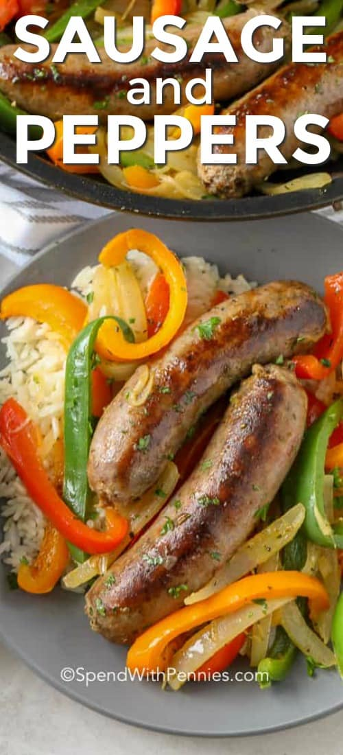 Sausage and Peppers over rice shown with a title