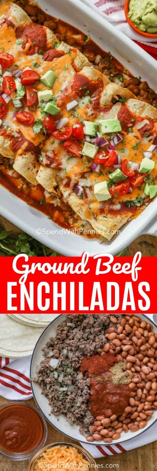 Top photo shows Ground Beef Enchiladas prepared in a white baking dish. The bottom photo shows the ingredients assembled and ready to prepare.