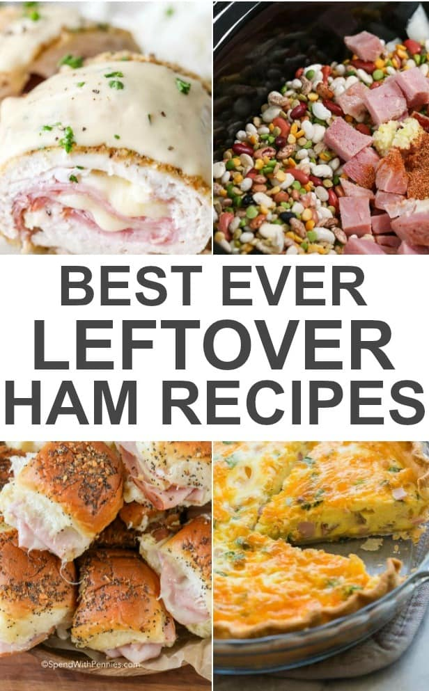 Best Ever Leftover Ham Recipes Spend With Pennies