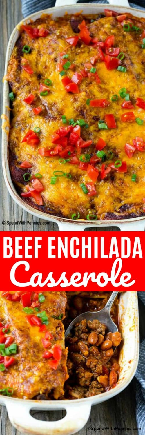 Beef enchilada casserole in a casserole dish with a serving spoon and a title