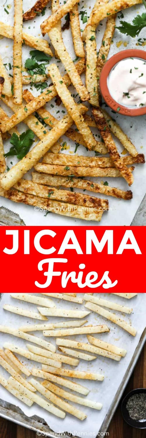 Jicama Fries on a baking sheet with a title