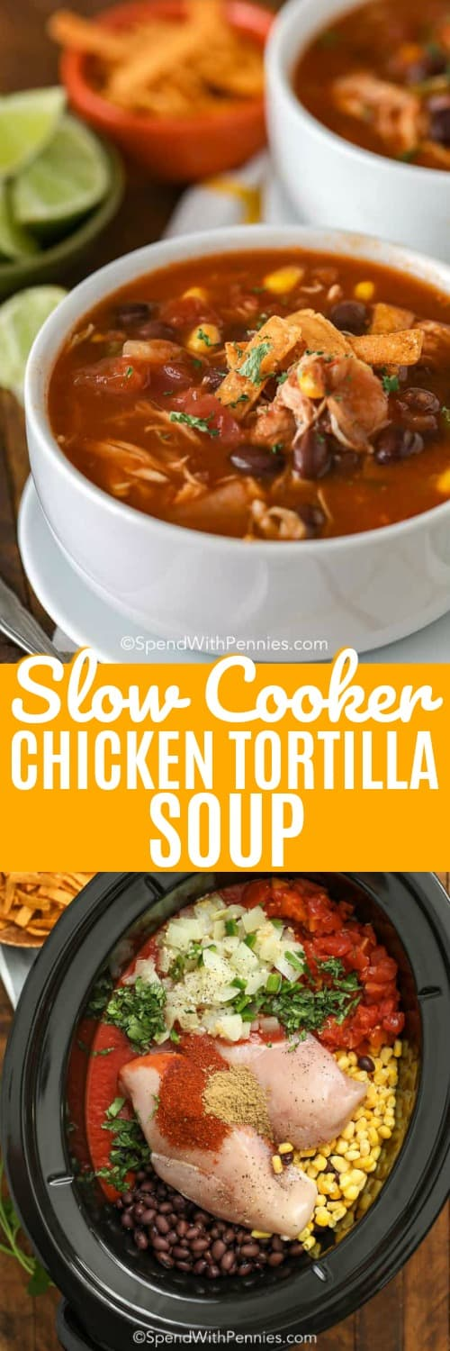 Slow cooker chicken tortilla soup in a bowl and in a Crock-Pot with a title