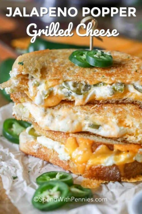 Jalapeno Popper Grilled Cheese sandwiches piled on top of each other