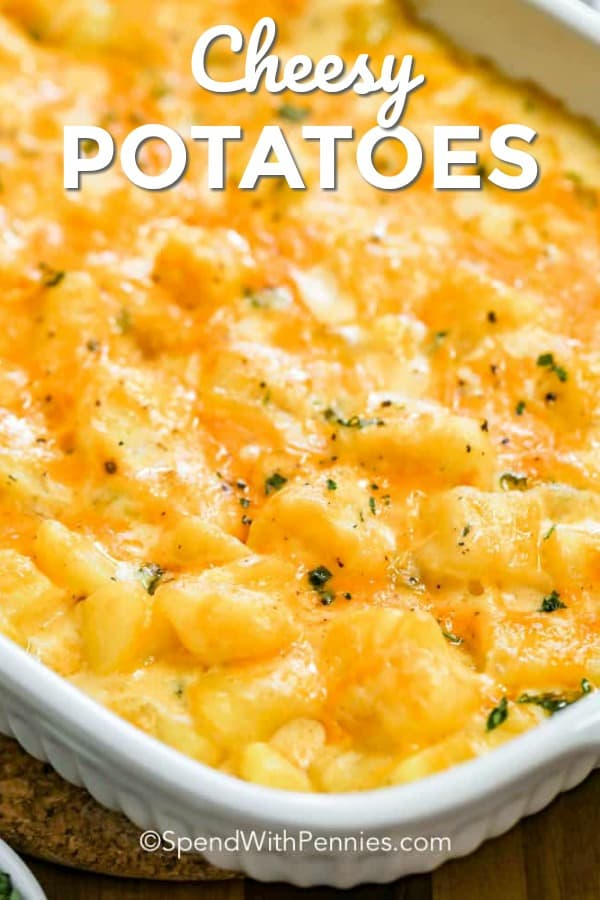 Easy Cheesy Potatoes Spend With Pennies