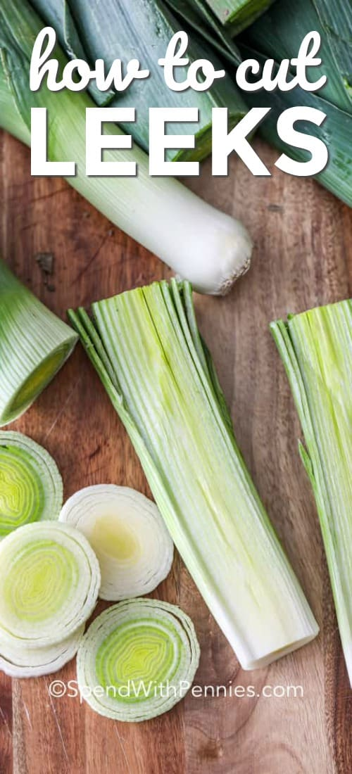 If you're wondering how to cut leeks, here's your guide. Leeks are best served roasted, or in potato leek soup! We love this strong and delicious vegetable! #spendwithpennies #leeks #leek #potatoleeksoup #roastedleeks #howtocutleeks #howto