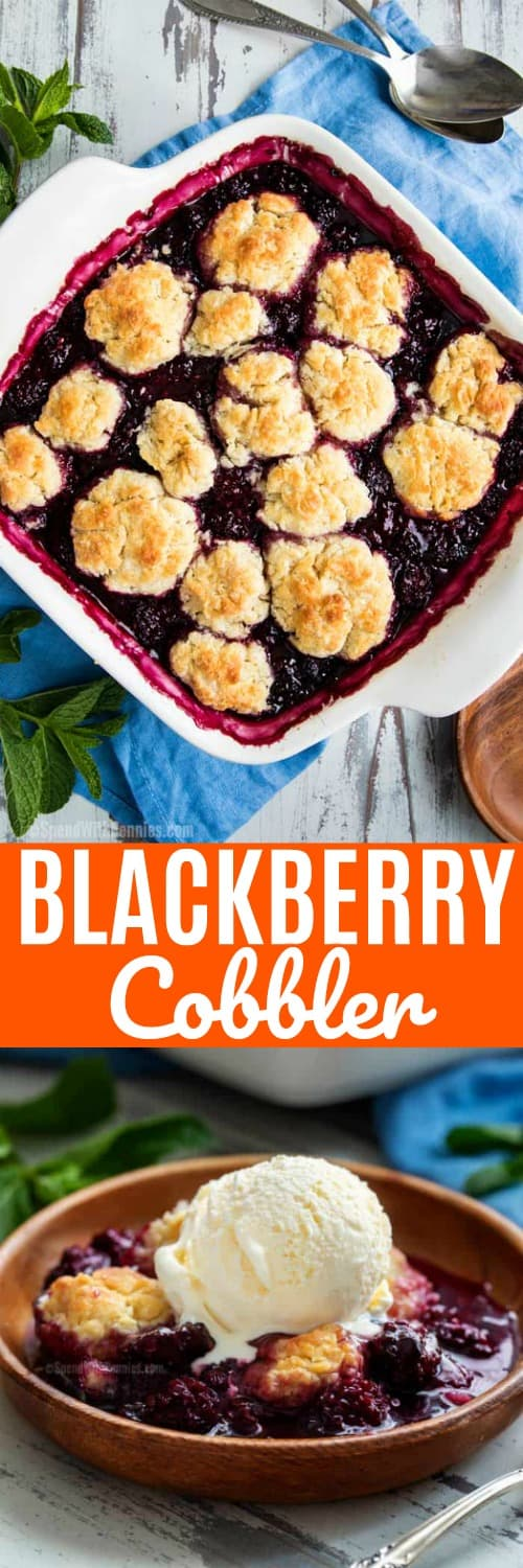 Blackberry cobbler in a casserole dish and in a bowl with ice cream and a title