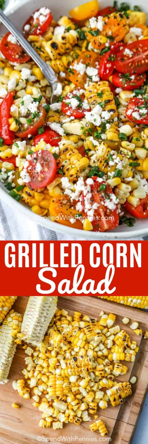 Grilled corn salad is an easy salad to prepare ahead of time. Once your corn is grilled you toss it with tomatoes, crumbled feta and fresh basil to create this tasty salad. Top with a simple oil vinaigrette and let chill before serving! Mmmm! #spendwithpennies #cornsalad #sidedish #salad #barbecue #grilledcorn #makeahead