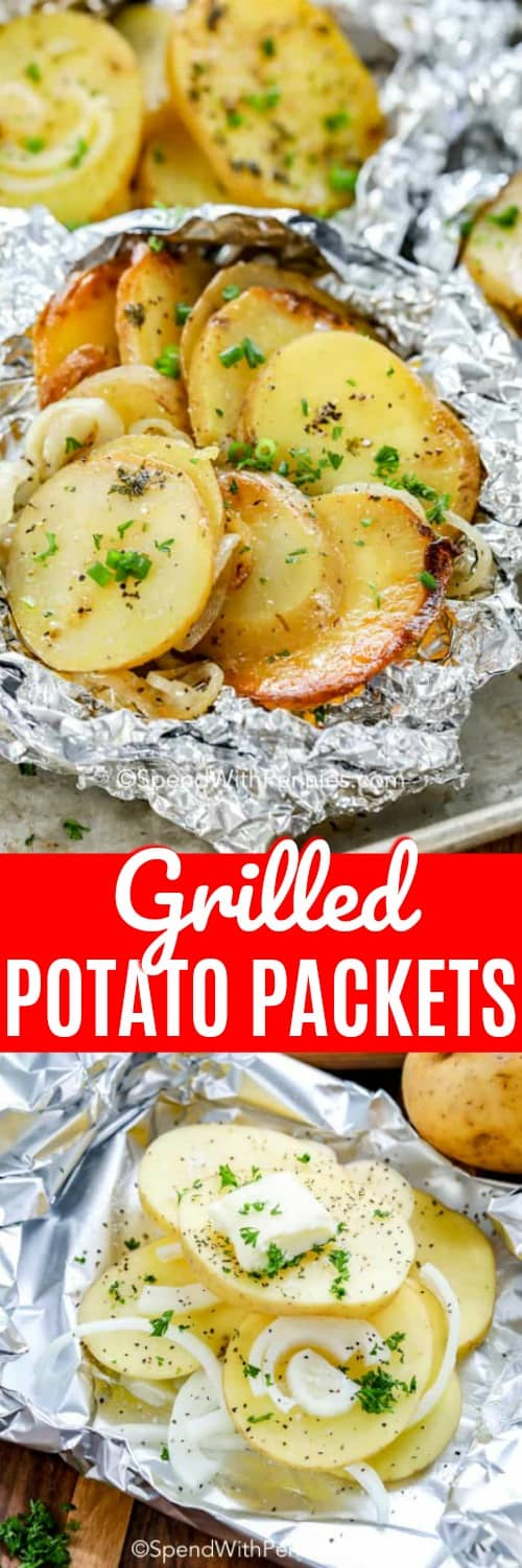 Grilled Potato Packets before and after cooking shown with a title