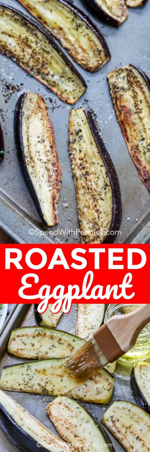 Roasted Eggplant on a pan shown with a title