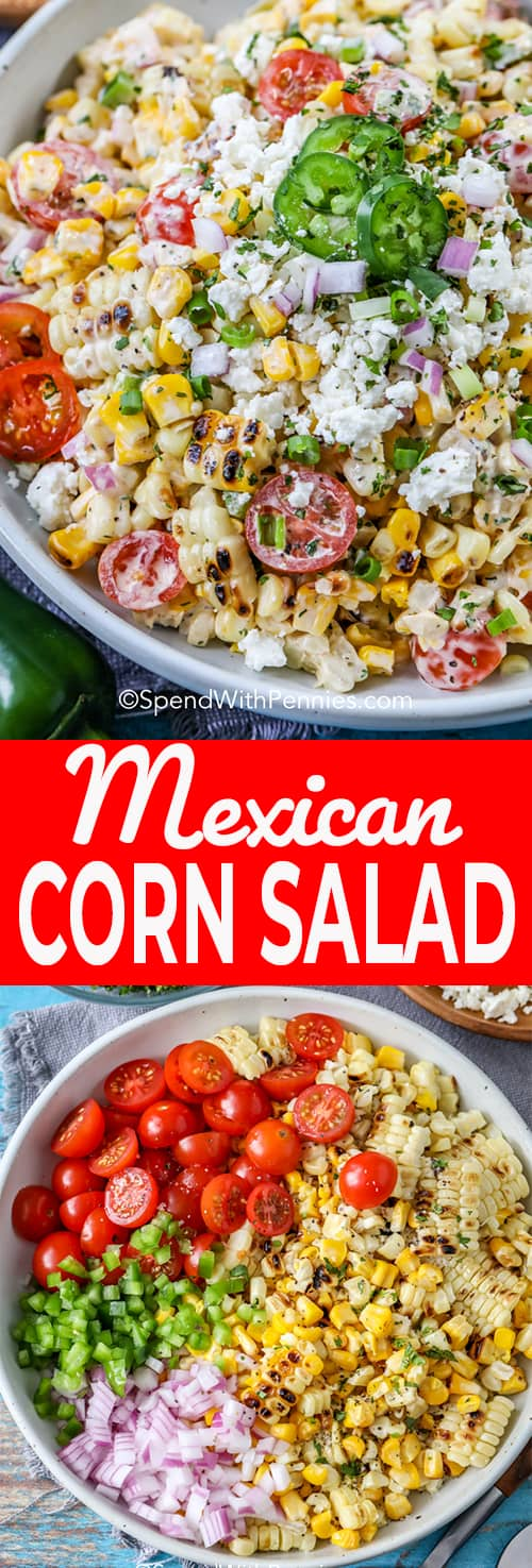 Mexican corn salad ingredients in a white bull from Mexican corn salad in a bowl with jalapenos on top with writing