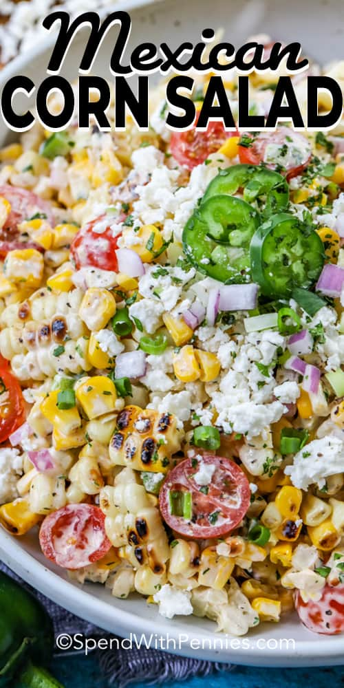 Mexican corn salad in a bowl with a title