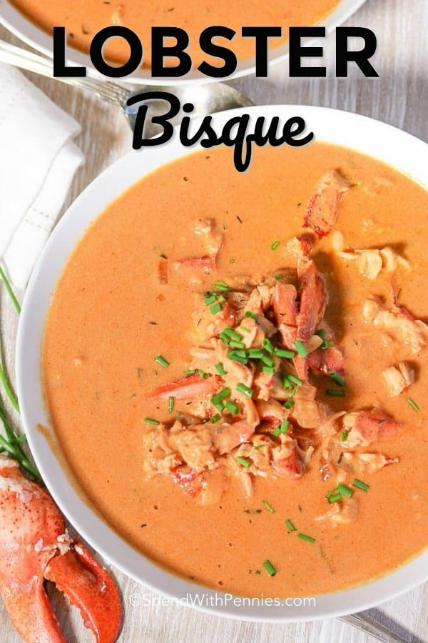 Easy Lobster Bisque Spend With Pennies