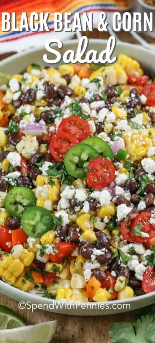 Black bean corn salad is an easy healthy summer recipe full of fresh veggies like corn, black beans, tomatoes, and peppers! Topped with a Mexican flair dressing and feta cheese this delicious side is full of flavor and perfect for your next barbecue! #spendwithpennies #blackbeancornsalad #sidedish #salad #cornrecipe #grilled #healthy