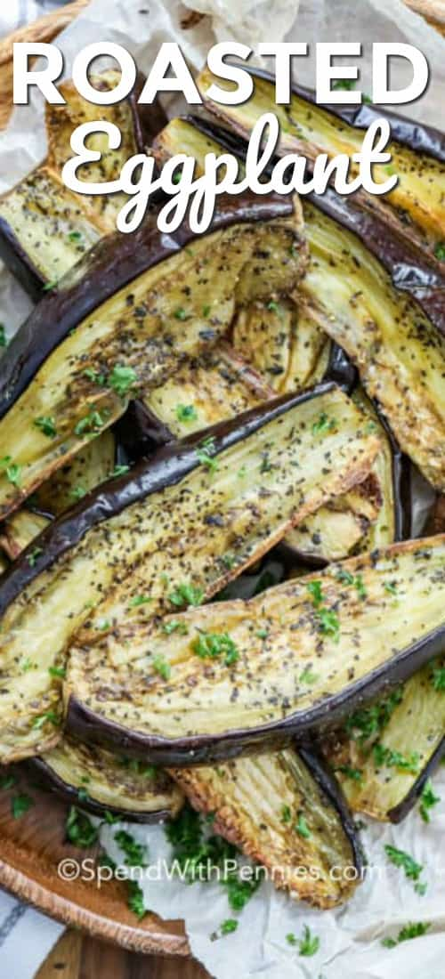 Roasted Eggplant shown with a title