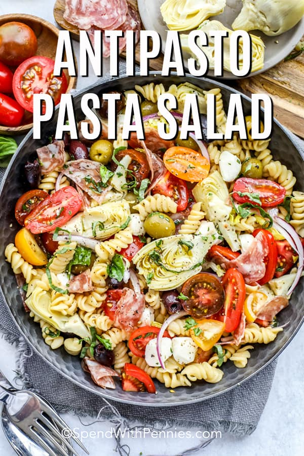 Antipasto Pasta Salad in a serving bowl overhead