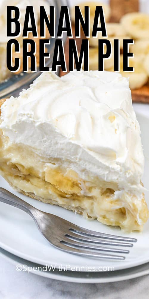 Banana Cream Pie on a white plate with a fork with a title